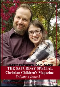The Saturday Special Volume 4 Issue 5 – Our Dads, Our Guides, and Wisdom for Our Lives