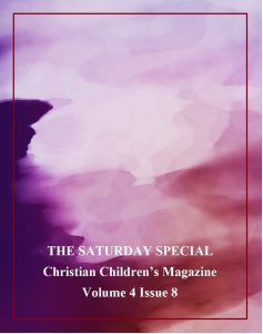 The Saturday Special Volume 4 Issue 8 – Exploring Possibilities