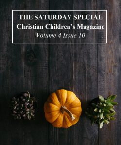 The Saturday Special Volume 4 Issue 10 – Giving Thanks!