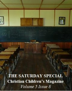 The Saturday Special Volume 5 Issue 8 – Ready for School