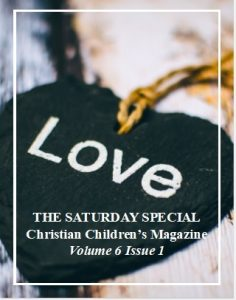 The Saturday Special Volume 6 Issue 1 – The Way of Love